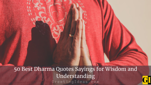 50 Best Dharma Quotes Sayings for Wisdom and Understanding