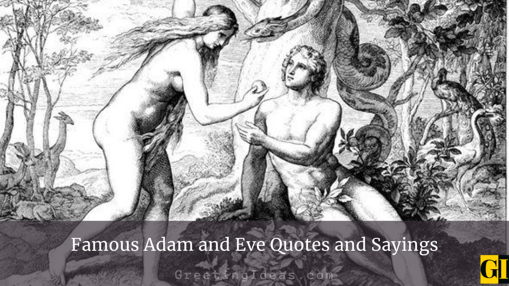 Famous Adam and Eve Quotes and Sayings