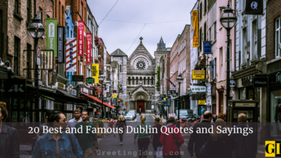 20 Best and Famous Dublin Quotes and Sayings