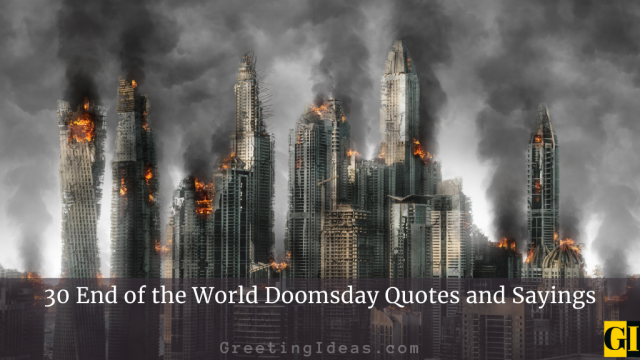 30 End of the World Doomsday Quotes and Sayings