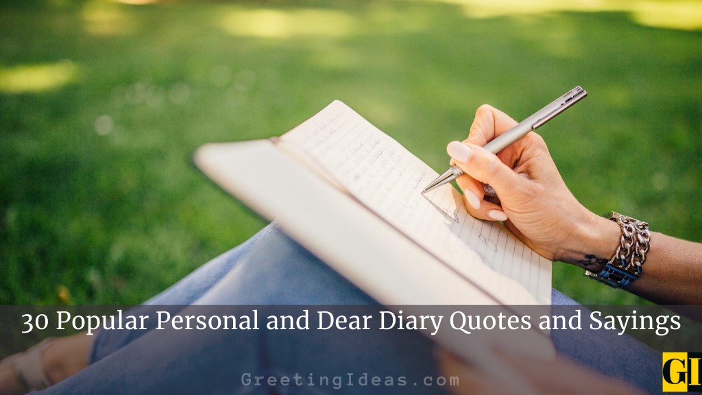 30 Popular Personal and Dear Diary Quotes and Sayings