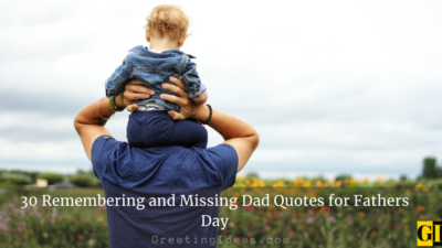 30 Remembering and Missing Dad Quotes for Fathers Day