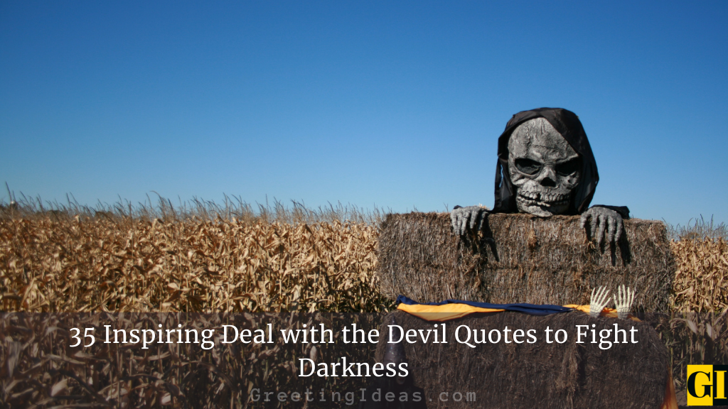 35 Inspiring Deal with the Devil Quotes to Fight Darkness