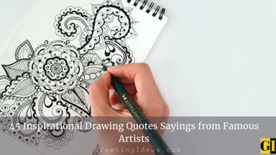 45 Inspirational Drawing Quotes Sayings from Famous Artists