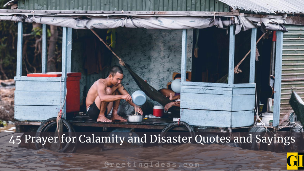 45 Prayer for Calamity and Disaster Quotes and Sayings