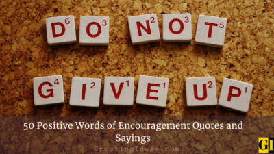50 Positive Words of Encouragement Quotes and Sayings