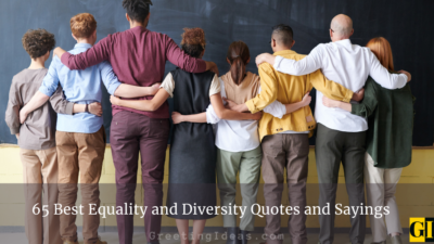 65 Best Equality and Diversity Quotes and Sayings