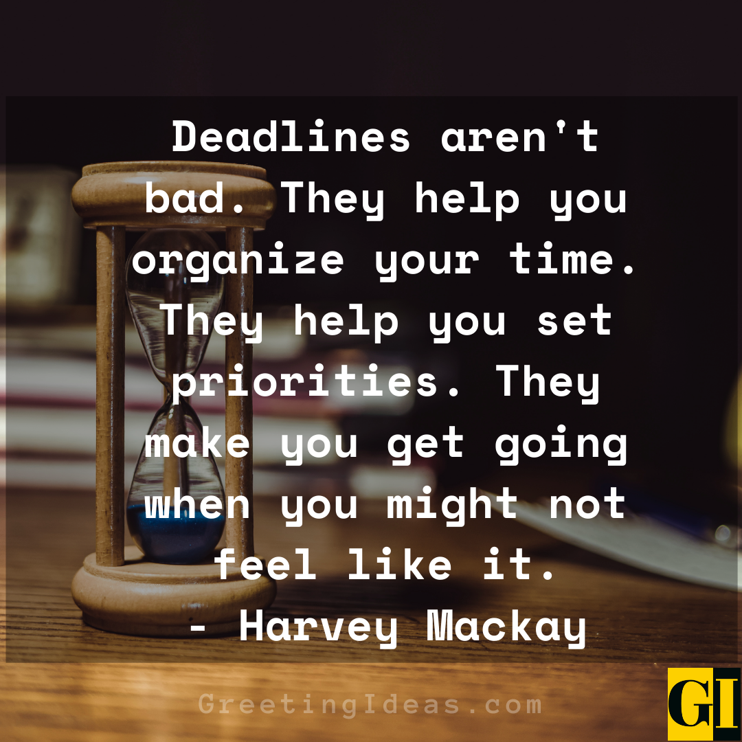 Deadline Quotes Greeting Ideas 1