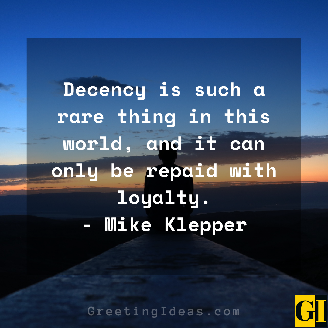 Decency Quotes Greeting Ideas 6
