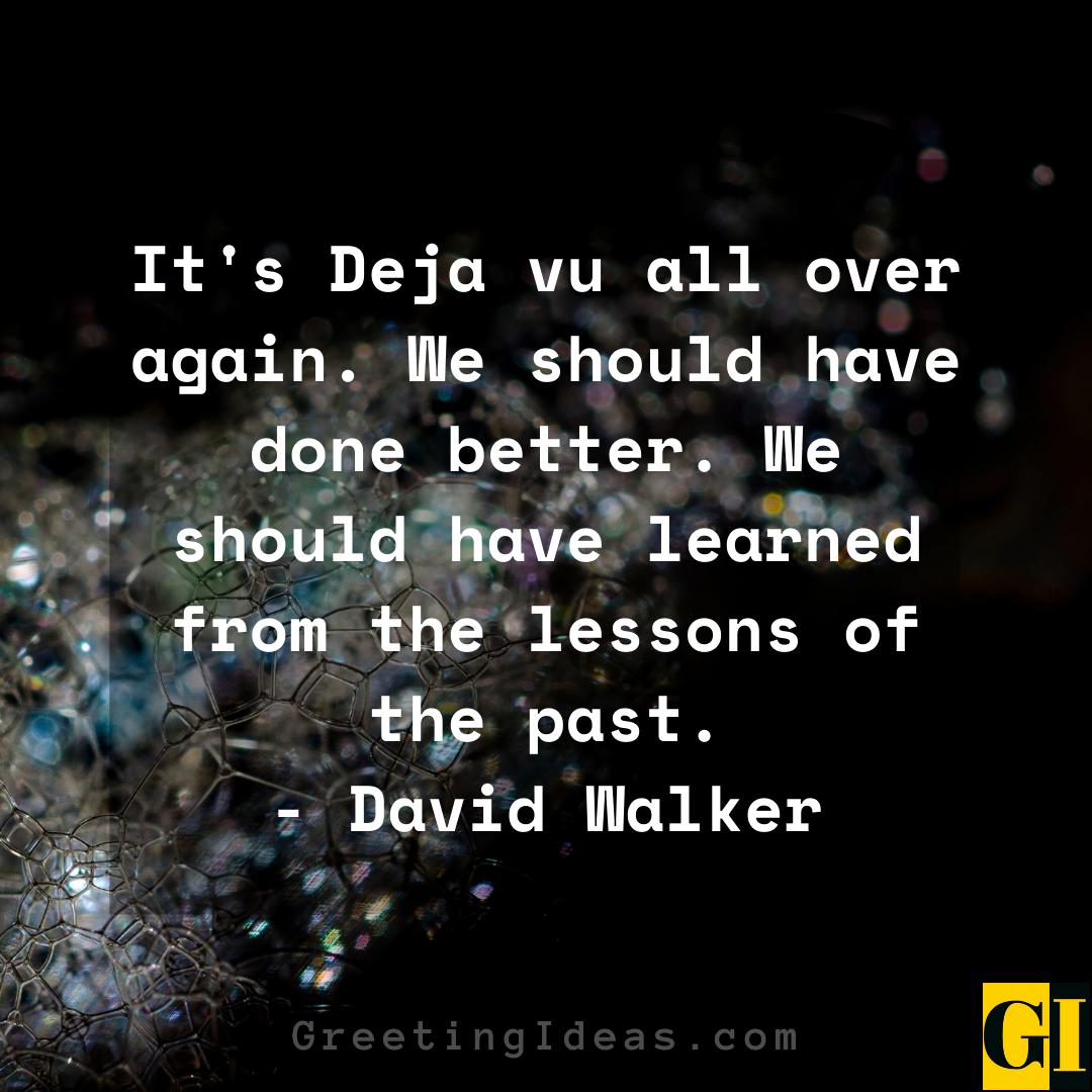 Deja Vu Quotes Greeting Ideas 4