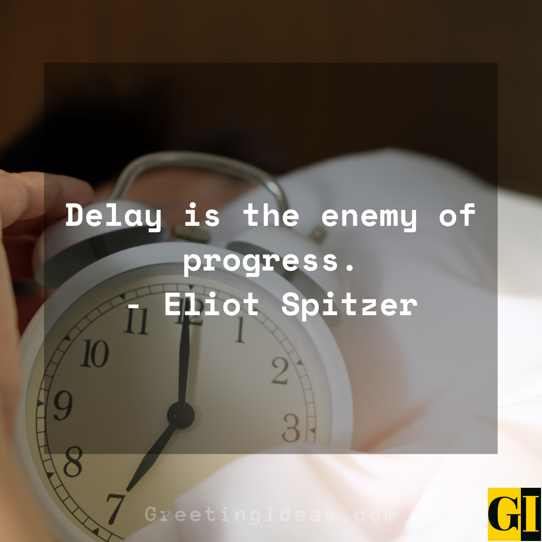 Delay Quotes Greeting Ideas 6
