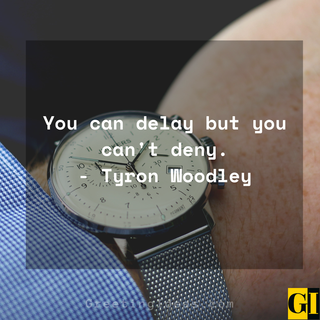 Delay Quotes Greeting Ideas 8