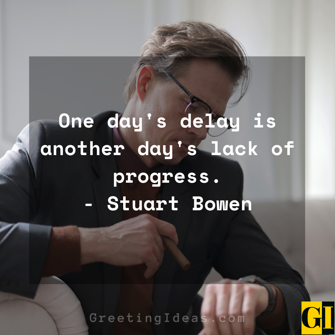 Delay Quotes Greeting Ideas 9