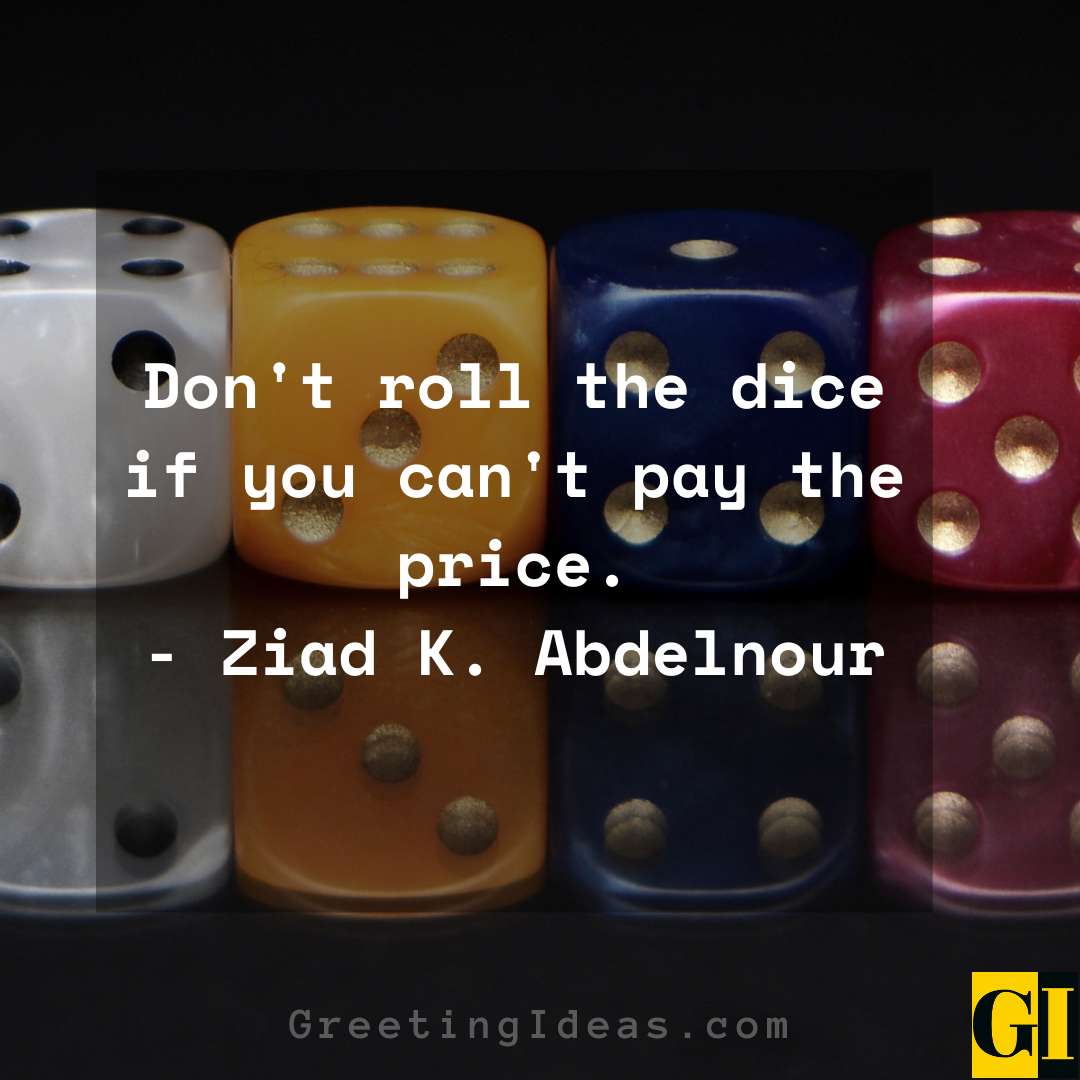 Dice Quotes Greeting Ideas 4