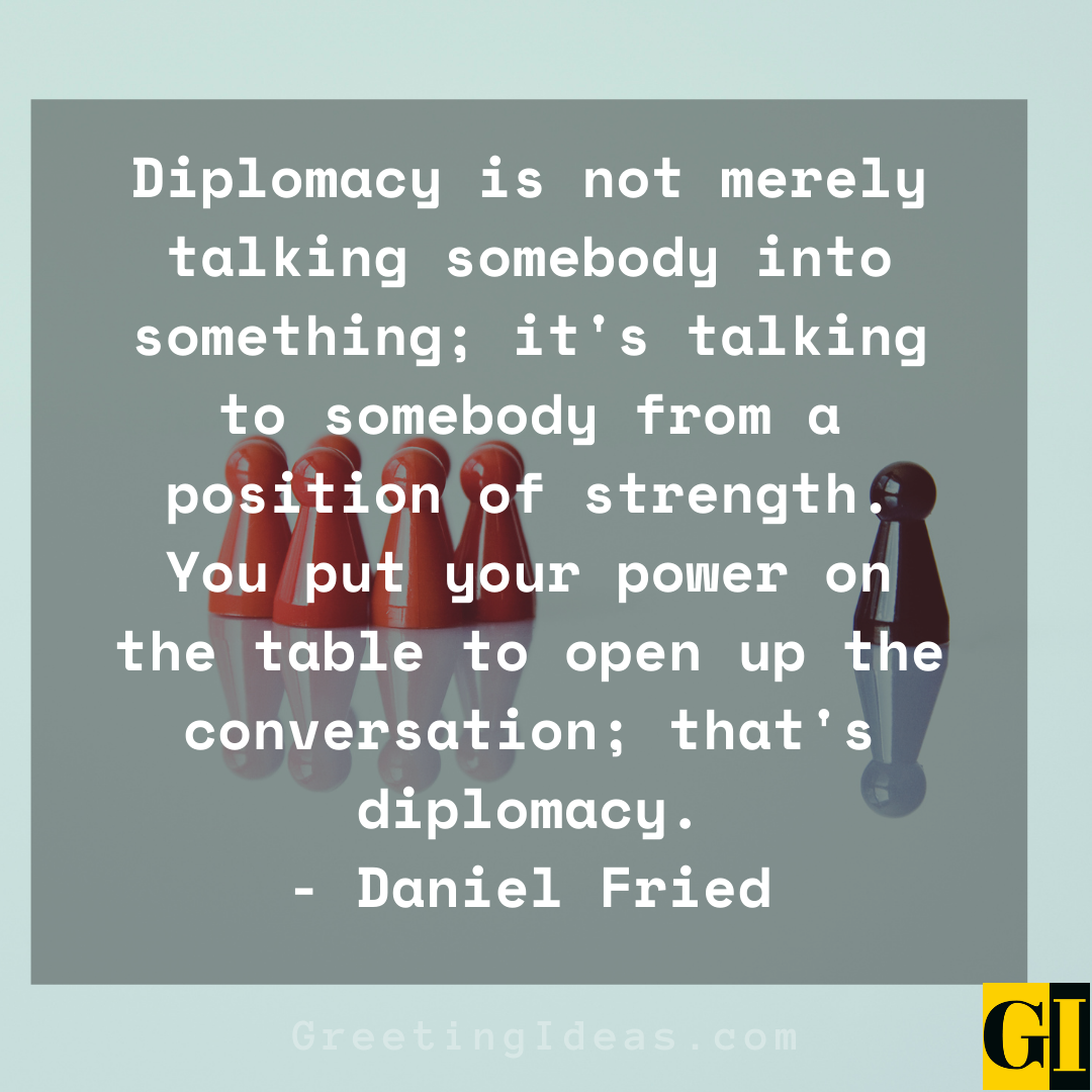 Diplomacy Quotes Greeting Ideas 4