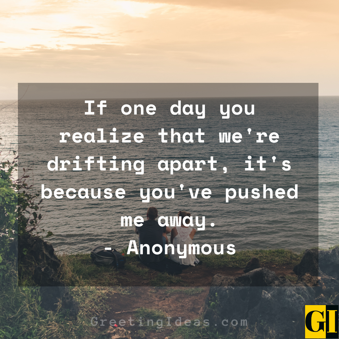 Drifting Apart Quotes Greeting Ideas 3
