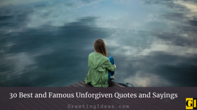 30 Best and Famous Unforgiven Quotes and Sayings