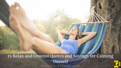15 Relax and Unwind Quotes and Sayings for Calming Oneself