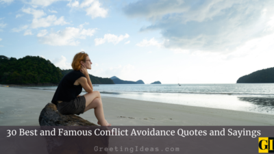 30 Best and Famous Conflict Avoidance Quotes and Sayings