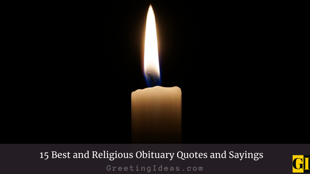 15 Best and Religious Obituary Quotes and Sayings