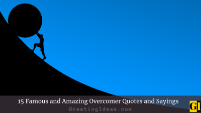 15 Famous and Amazing Overcomer Quotes and Sayings