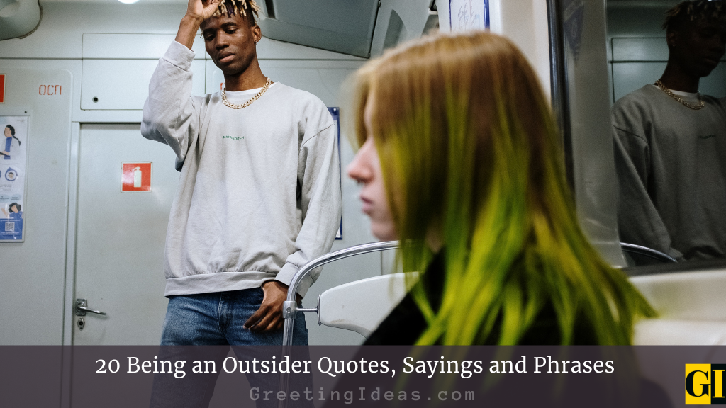 20 Being an Outsider Quotes Sayings and Phrases