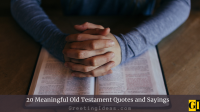 20 Meaningful Old Testament Quotes and Sayings