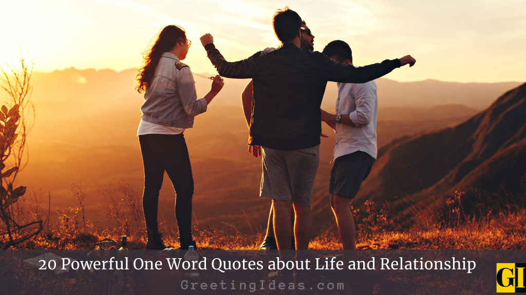 20 Powerful One Word Quotes about Life and Relationship