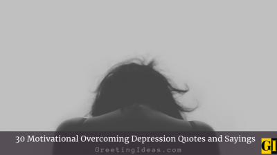 30 Motivational Overcoming Depression Quotes and Sayings