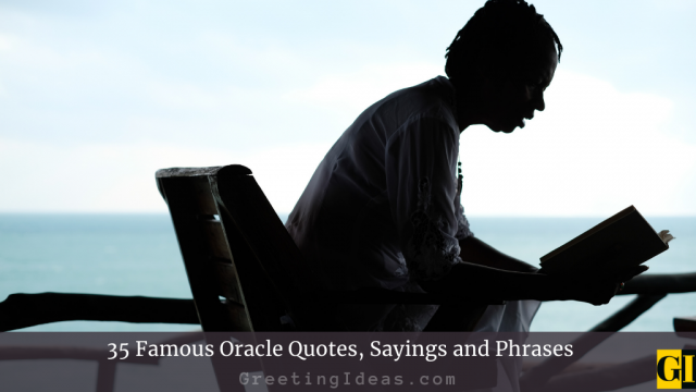 35 Famous Oracle Quotes, Sayings and Phrases