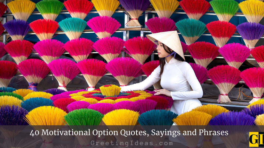 40 Motivational Option Quotes Sayings and Phrases
