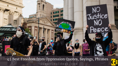 45 Best Freedom from Oppression Quotes, Sayings, Phrases