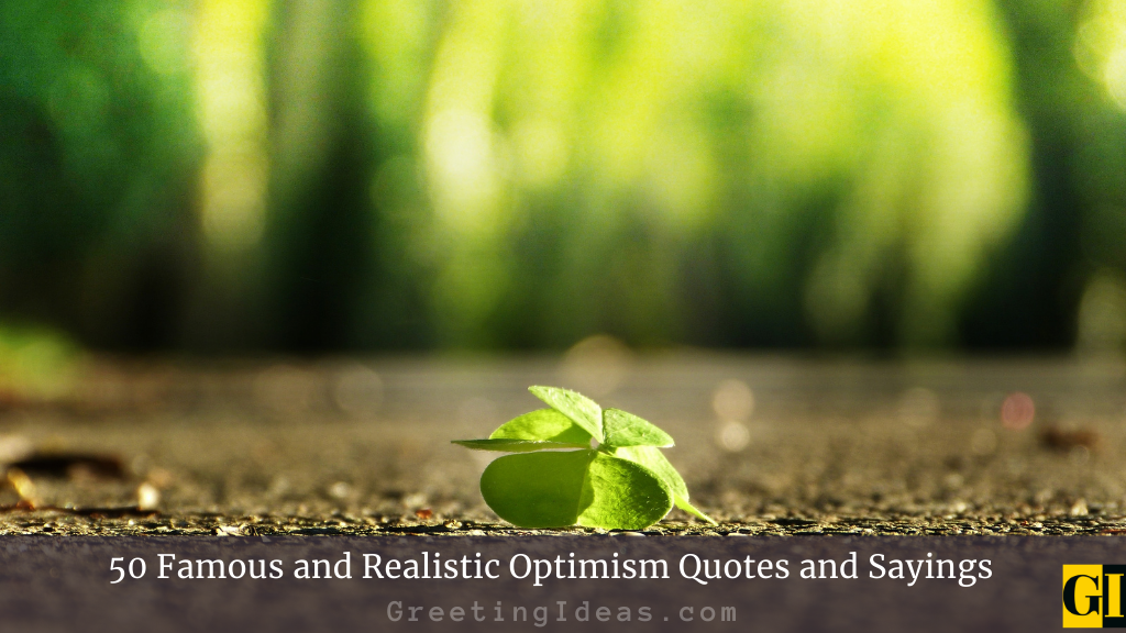 50 Famous and Realistic Optimism Quotes and Sayings