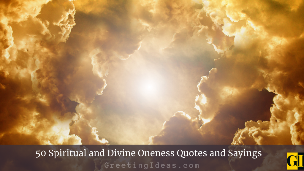 50 Spiritual and Divine Oneness Quotes and Sayings