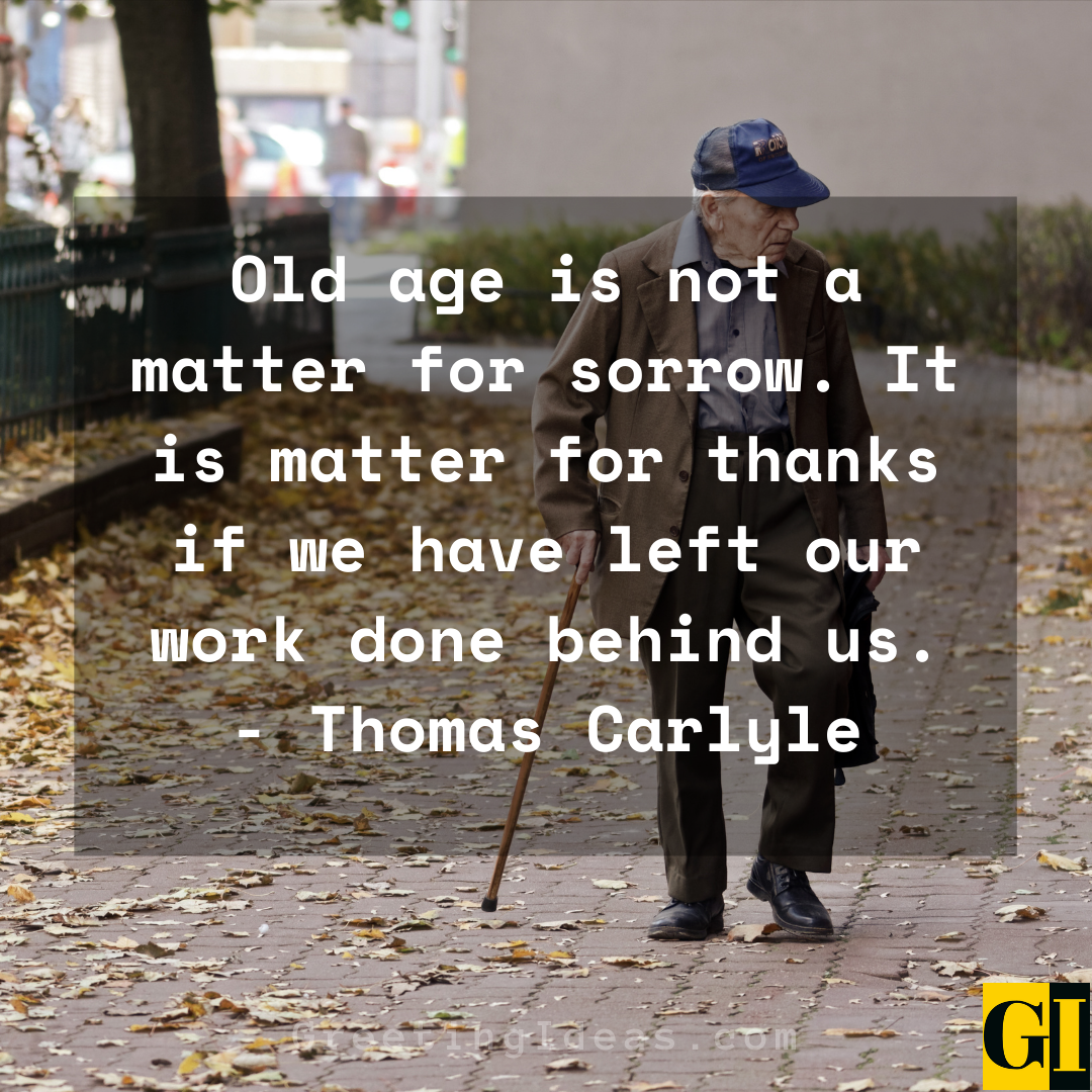 Old Age Quotes Greeting Ideas 1