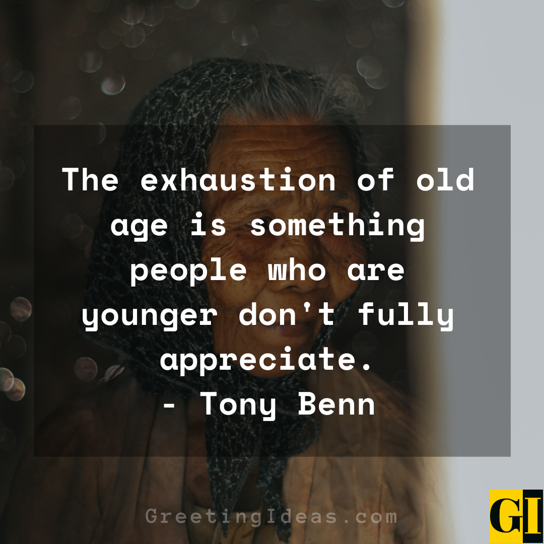 Old Age Quotes Greeting Ideas 4