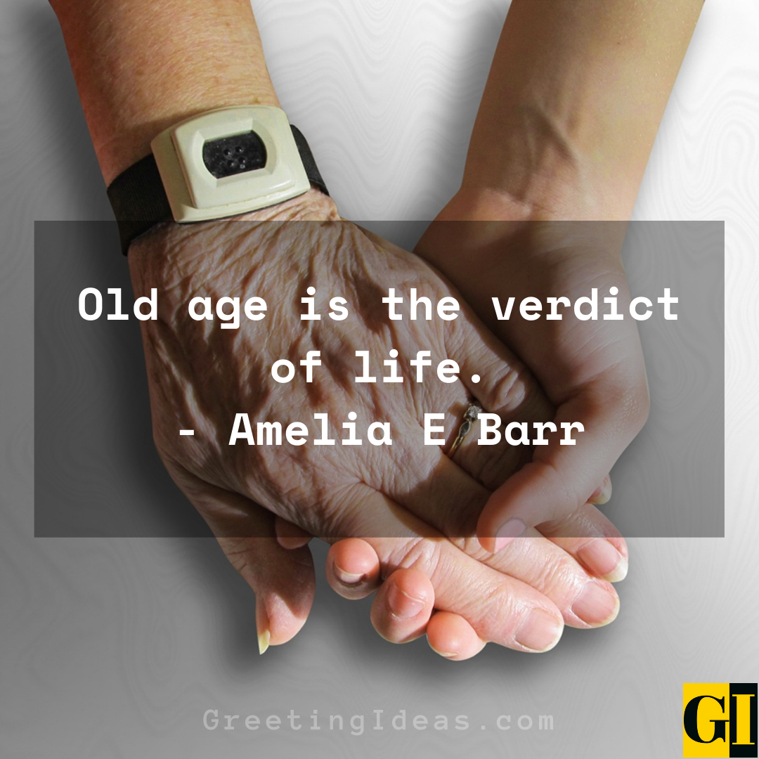 Old Age Quotes Greeting Ideas 7