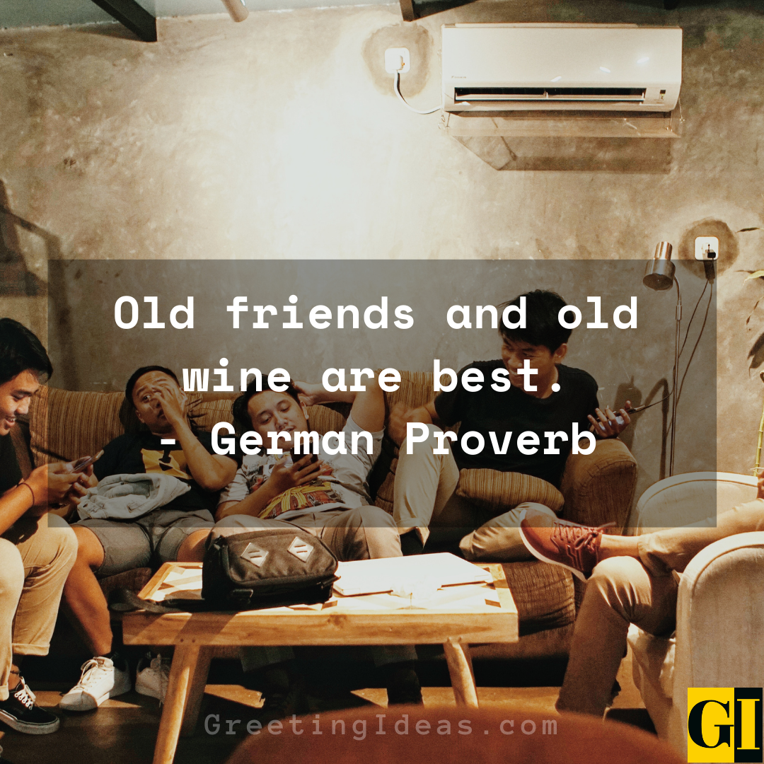 Old Friends Quotes Greeting Ideas 4