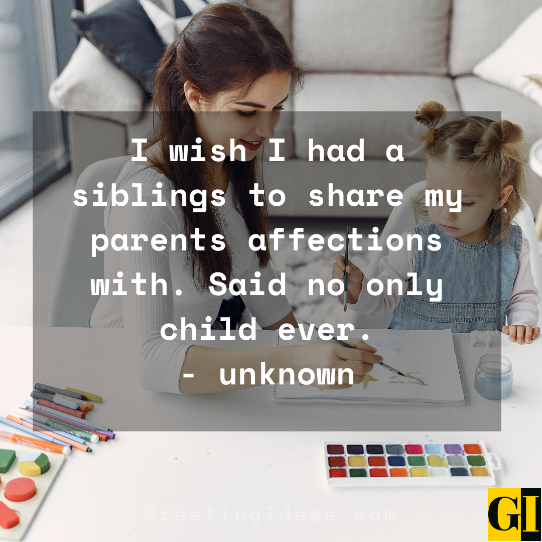 Only Child Quotes Greeting Ideas 1