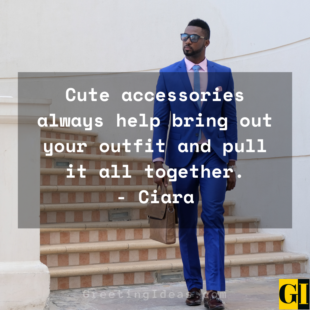 Outfit Quotes Greeting Ideas 3